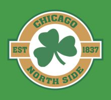 Chicago Northside Irish by HolidayT-Shirts