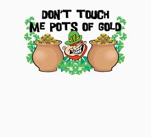Don't Touch Me Pots of Gold Irish Womens Fitted T-Shirt