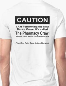 Caution Protest T-shirt Unisex T-Shirt