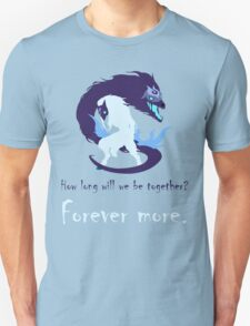 Kindred - Forever more Unisex T-Shirt