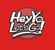 Hey Yo, Let's Go! (with circle) Unisex T-Shirt
