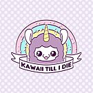 Kawaii Till I Die - Purple by pai-thagoras