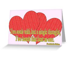 2 love hearts, 2 souls, halm quote Greeting Card