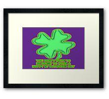 shamrock for non-irish Framed Print