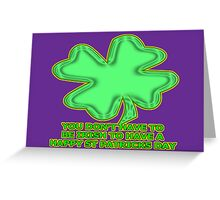 shamrock for non-irish Greeting Card