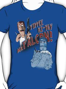 Yippee Ki-Yay, Mr Falcon! T-Shirt