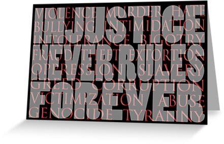 injustice never rules forever by dedmanshootn