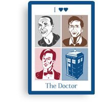 I Double Heart the Doctor Canvas Print