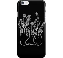 Death Becomes Us iPhone Case/Skin