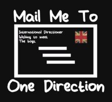 Mail Me to 1D. by 1DxShirtsXLove