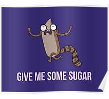 Gimme Some Sugar! - Regular Show (Text Version) Poster