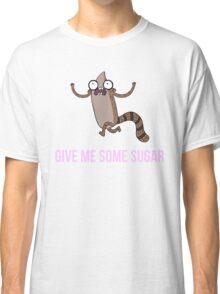 Gimme Some Sugar! - Regular Show (Text Version) Classic T-Shirt