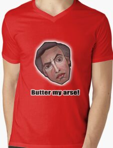 Butter my arse! - Alan Partridge Tee Mens V-Neck T-Shirt