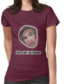 Flatley my dear, I don't Riverdance - Alan Partridge Tee Womens Fitted T-Shirt