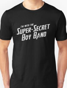 I'm with the Super-Secret Boy Band T-Shirt