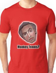 Monkey Tennis? - Alan Partridge Tee Unisex T-Shirt