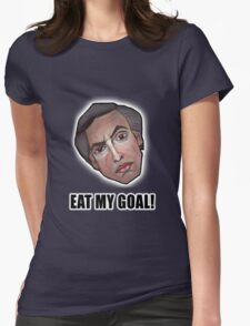 EAT MY GOAL! - Alan Partridge Tee Womens Fitted T-Shirt