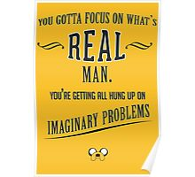 Jake The Dog Quote Poster