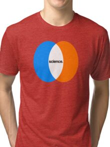 science. Tri-blend T-Shirt