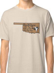 Oooooklahoma Classic T-Shirt