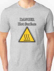 Danger I´m HOT Unisex T-Shirt