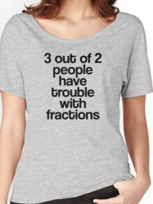 Fractions Women's Relaxed Fit T-Shirt