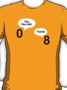 Maths - Hey Nice Belt T-Shirt