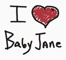 i love baby jane  by tia knight