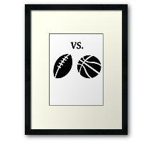 football vs basketball  Framed Print