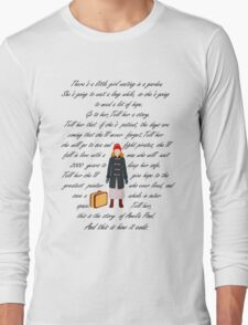There's a little girl waiting in a garden Long Sleeve T-Shirt