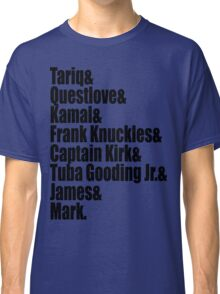 The Legendary Roots Crew  Classic T-Shirt