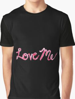 Love Me - The 1975 Graphic T-Shirt