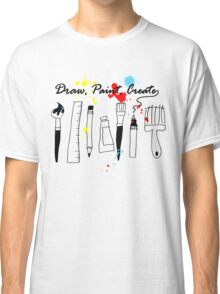 Draw Paint Create   Classic T-Shirt
