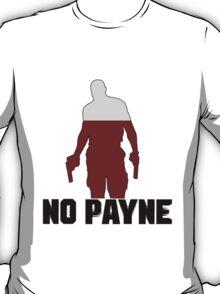 No Payne T-Shirt