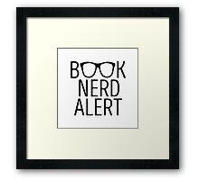 Book Nerd Alert Framed Print