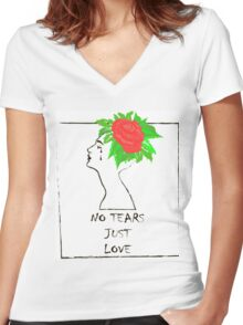 NO TEARS JUST LOVE Women's Fitted V-Neck T-Shirt
