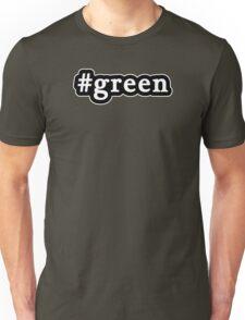 Green - Hashtag - Black & White Unisex T-Shirt
