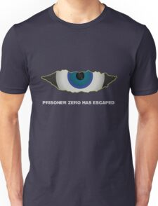 Prisoner Zero Has Escaped. Unisex T-Shirt