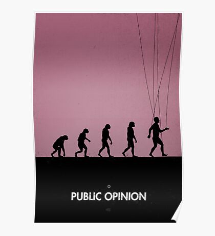 99 Steps of Progress - Public opinion Poster