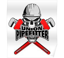 Union Pipefitter: Skull and Wrenches Poster