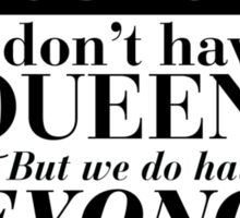 Queen Bey Sticker