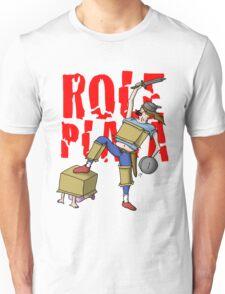 Role Playa Unisex T-Shirt