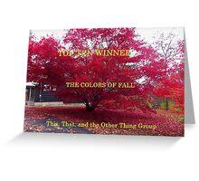 top Ten - Colors of Fall Greeting Card