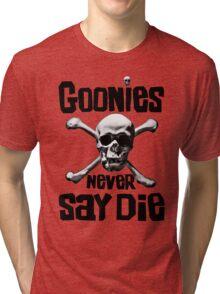 The Goonies - GOONIES NEVER SAY DIE T Shirt Tri-blend T-Shirt
