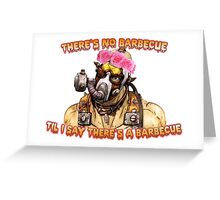 Who Wants A Barbecue? Greeting Card