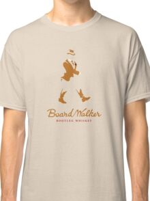 Board Walker Whiskey Classic T-Shirt