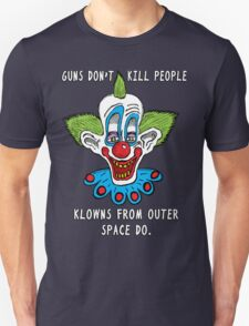 Killer Klowns Kill People T-Shirt