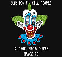 Killer Klowns Kill People T-Shirt