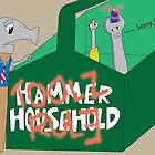 Hammer Household by SNewman