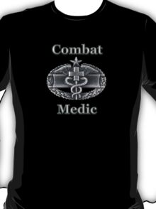 Army Combat Medic Badge (t-shirt) T-Shirt